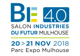Industriels : rdv au salon  Be 4.0 Industries du Futur 20 et 21 novembre 2018