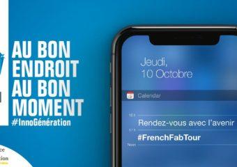 Bpifrance Inno Génération accueille la dernière étape du French Fab Tour