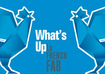 What's Up French Fab : l'industrie pèse plus lourd qu'on ne le pensait !