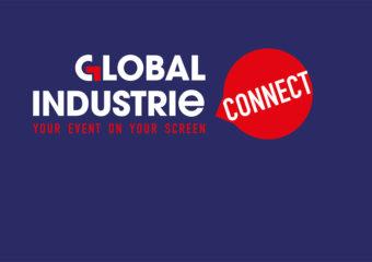 Global Industrie : l'édition 2020 est maintenue en version numérique