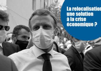 La relocalisation: moteur de relance de l'économie des industries françaises?