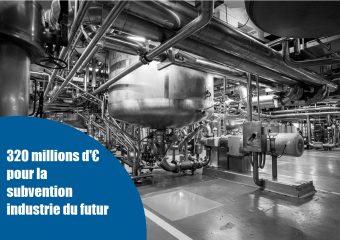 """Une subvention""""industrie du futur""""et des""""Prêts FrenchFab""""pour moderniser les usinesfrançaises"""